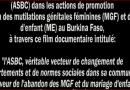«L'ASBC,véritable vecteur de changement de comportements et de normes sociales dans sa communauté en faveur de l'abandon des MGF et du Mariage d'Enfant.»