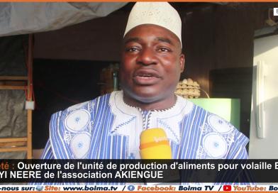 Ouverture de l'unité de production d'aliments de volaille de l'association Akiengué ce lundi 26 Juillet 2021 à Ouagadougou