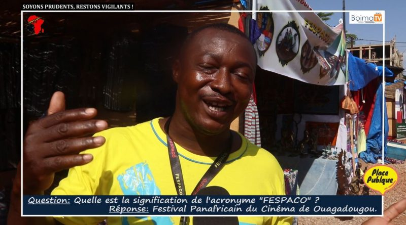 """[PLACE PUBLIQUE] #FESPACO2021: QUESTION: QUELLE EST LA SIGNIFICATION DE L'ACRONYME """"FESPACO""""?"""